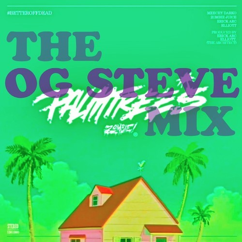 Flatbush Zombies & OG Steve – Palm Trees [Screwed And Chopped]