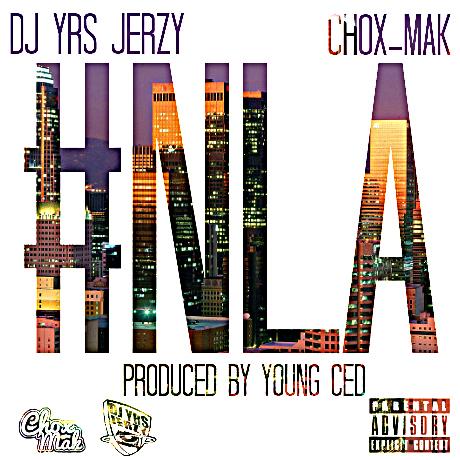 DJ YRS Jerzy Feat. Chox-Mak – NLA