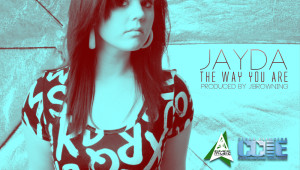 Jayda the way you are