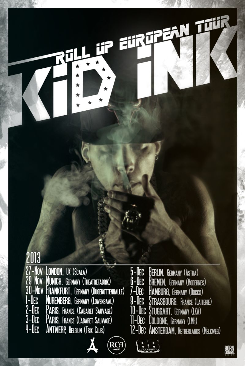 Kid Ink Roll Up Euro Tour 2013