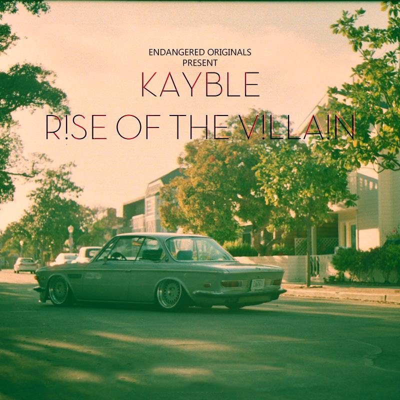Kayble – R!se Of The V!lla!n