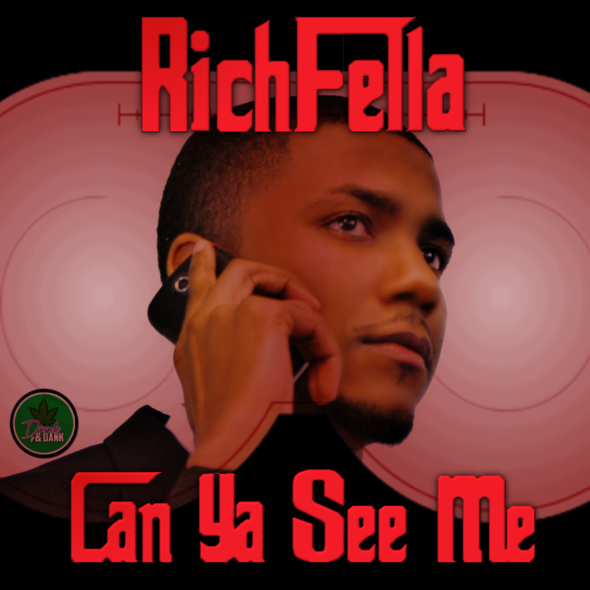 Richfella – Can Ya See Me