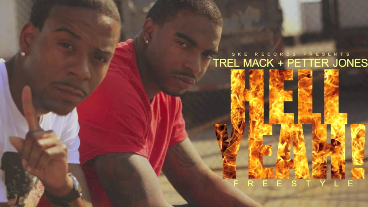 Trel Mack Feat. Petter Jones – Hell Yeah [Freestyle]