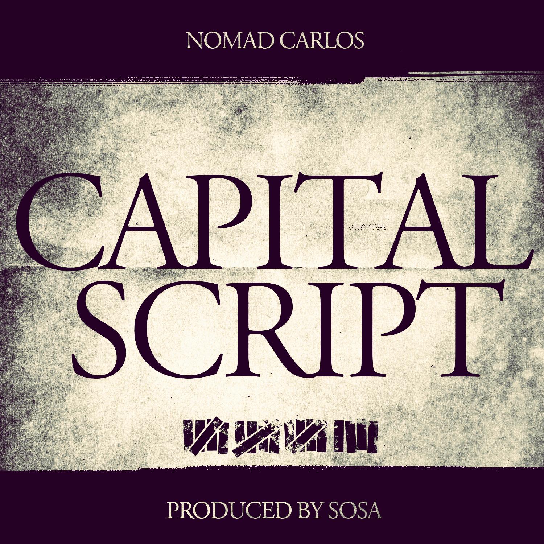 Nomad Carlos – Capital Script