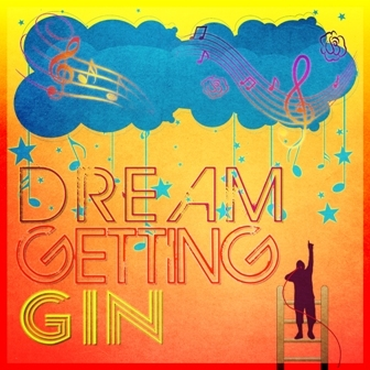 Gin – Dream Getting
