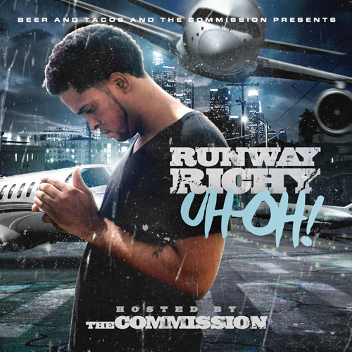 Runway Richy – Uh-Oh! Hosted By DJ Holiday