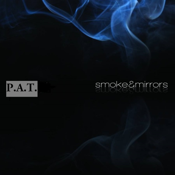 "Patrick ""P.A.T."" Barnett – Smoke&Mirrors"