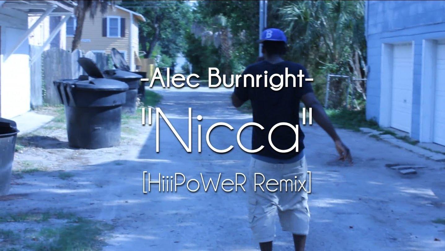 Alec Burnright – Nicca [Kendrick Lamar – HiiiPoWeR Remix]