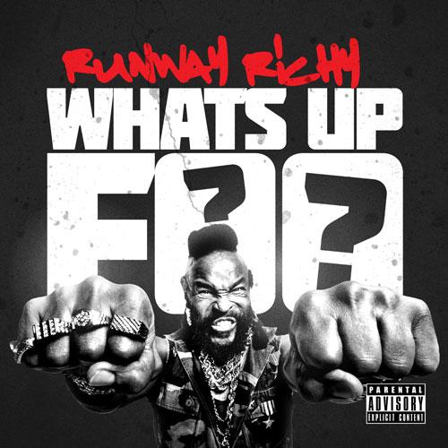 Runway Richy – What's Up Foo [VMG Approved]