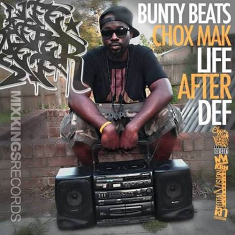 Bunty Beats & Chox-Mak – Life After Def [EP]