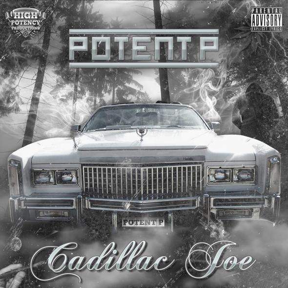 Potent P – Cadillac Joe