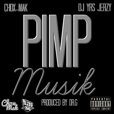 DJ YRS Jerzy Ft. Chox-Mak – Pimp Musik