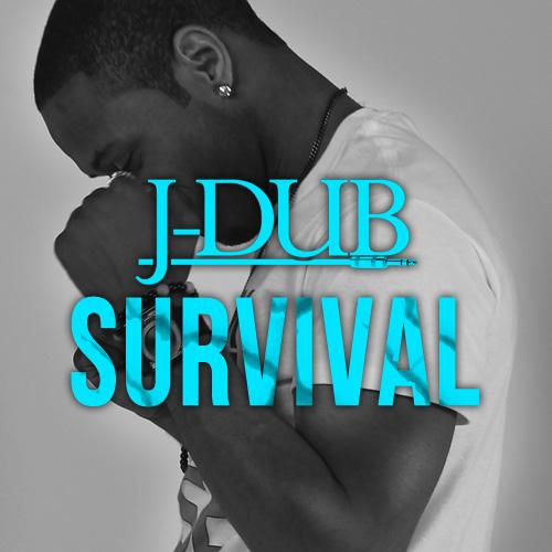J-Dub_Survival