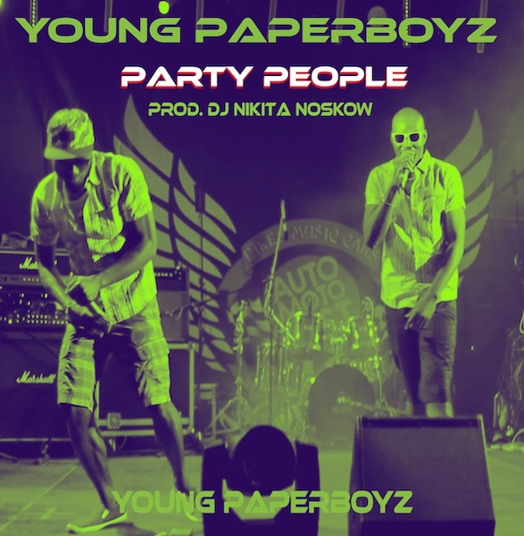 PARTY PEOPLE BY YOUNG PAPERBOYZ