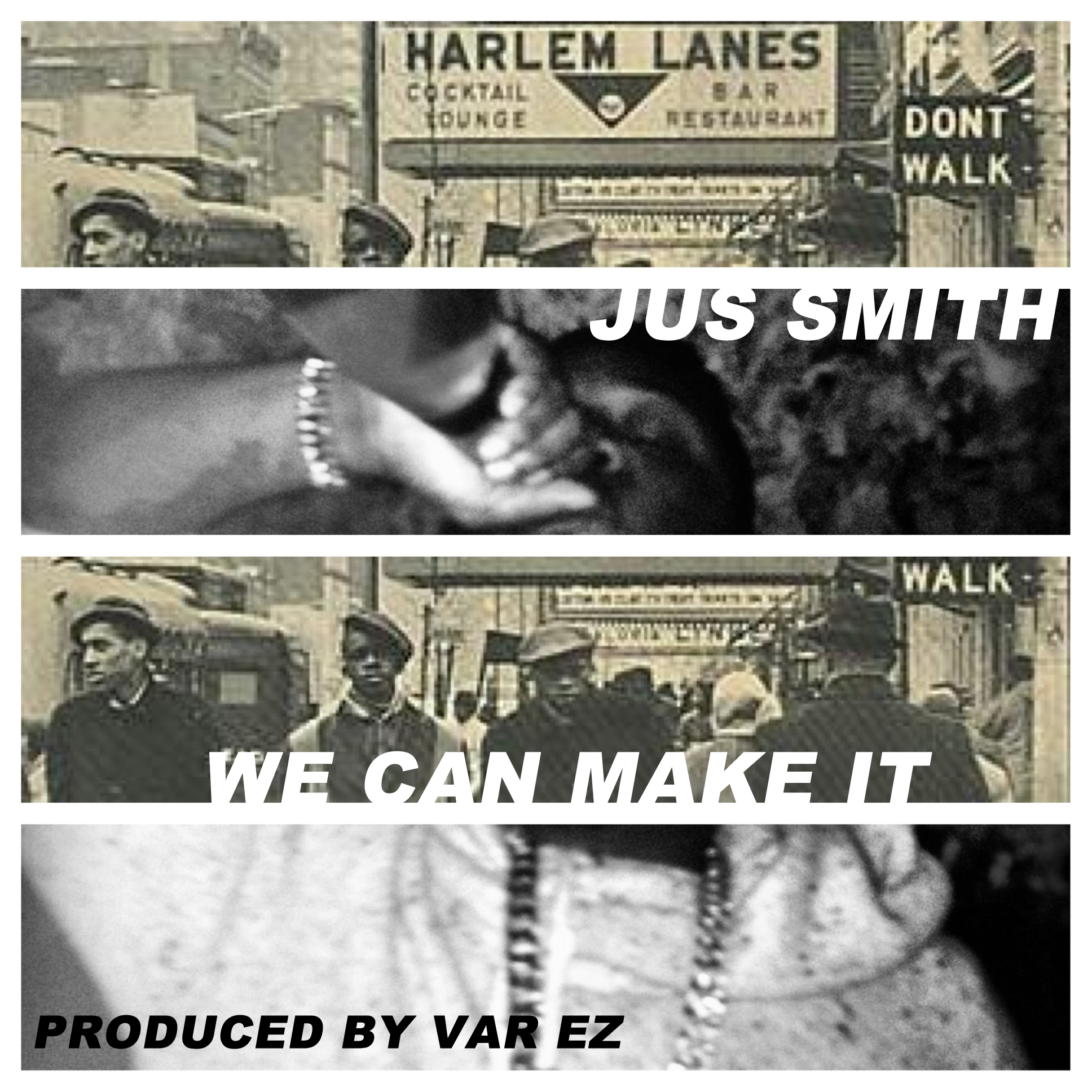 JUS SMITH – We Can Make it