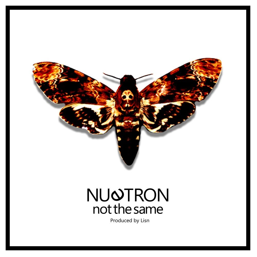 Nu3tron – Not The Same