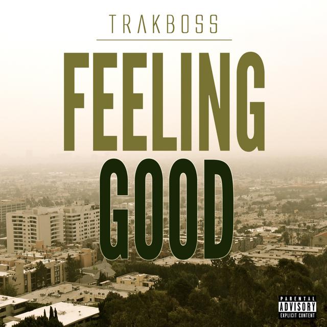 TrakBoss.FeelingGood
