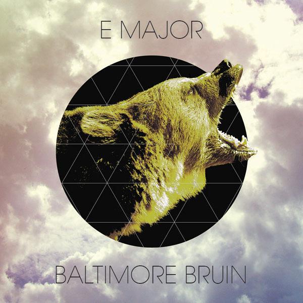 E Major – Baltimore Bruin