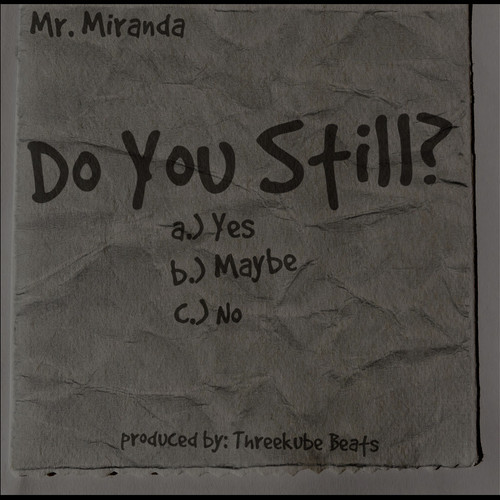 Mr. Miranda – Do You Still