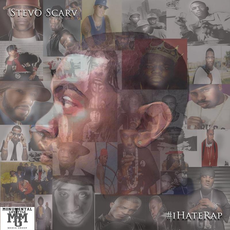 Stevo Scarv – #iHateRap