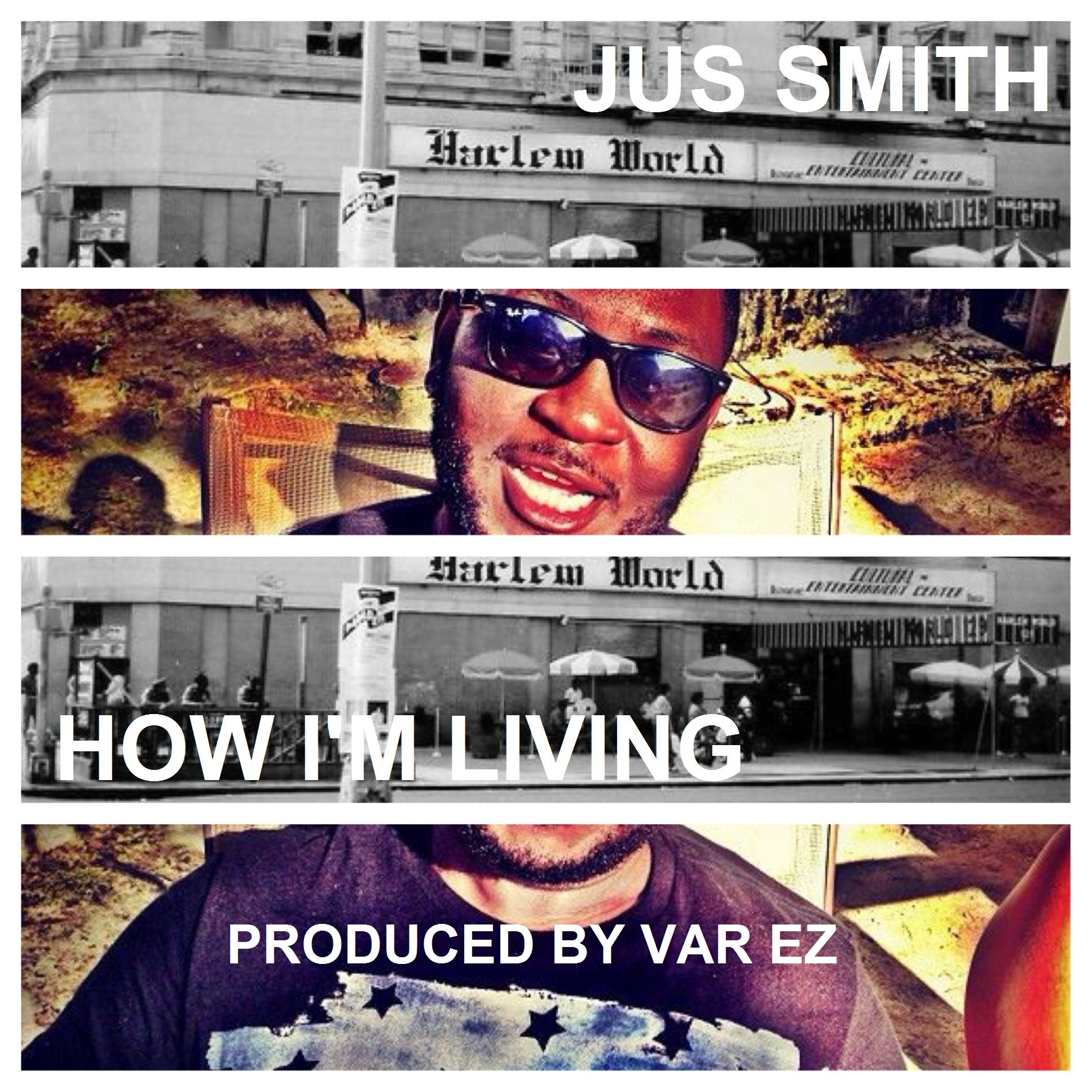 Jus Smith – How I'm Living