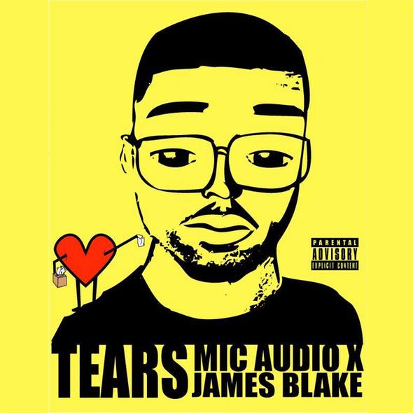 Mic Audio Vs James Blake – Tears (art)