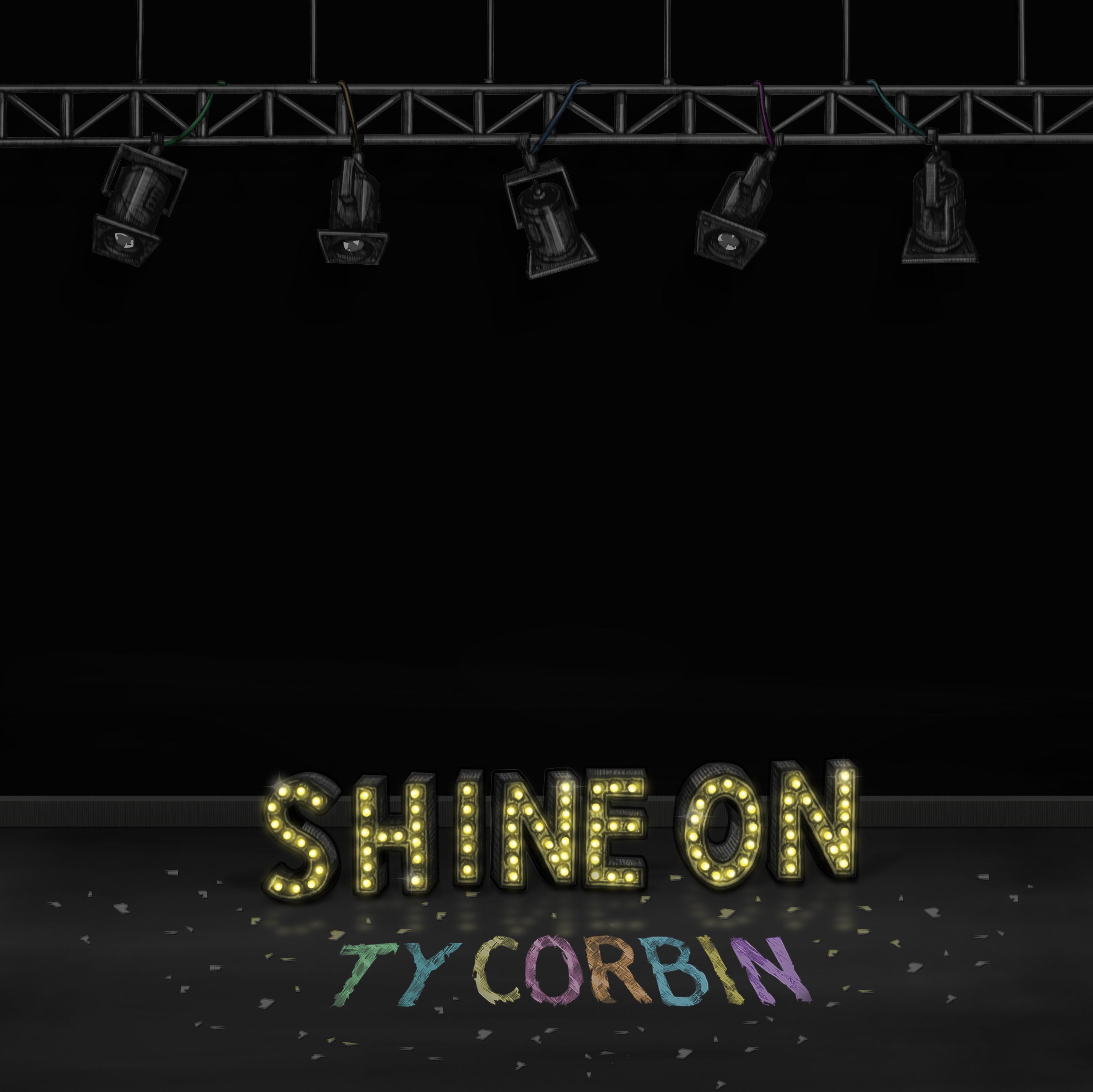 Ty Corbin – Shine On