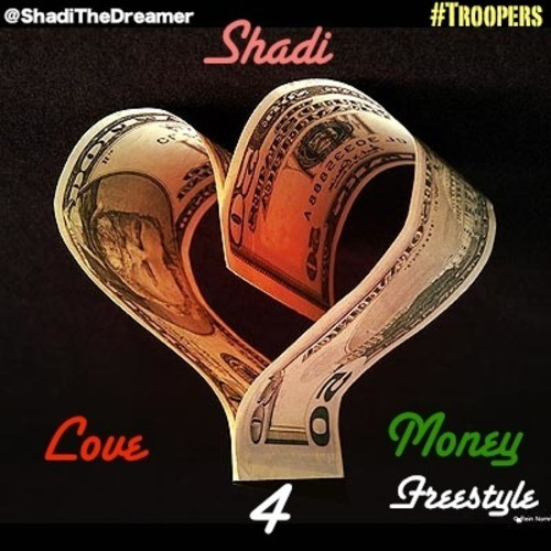 Shadi – Love4Money [Freestyle]