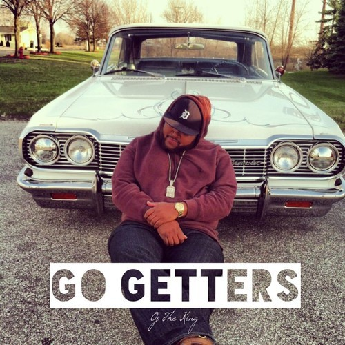 OJ The King – Go Getters