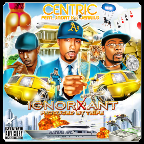 Centric Feat. Sadat X • Jeanius – Ignorant
