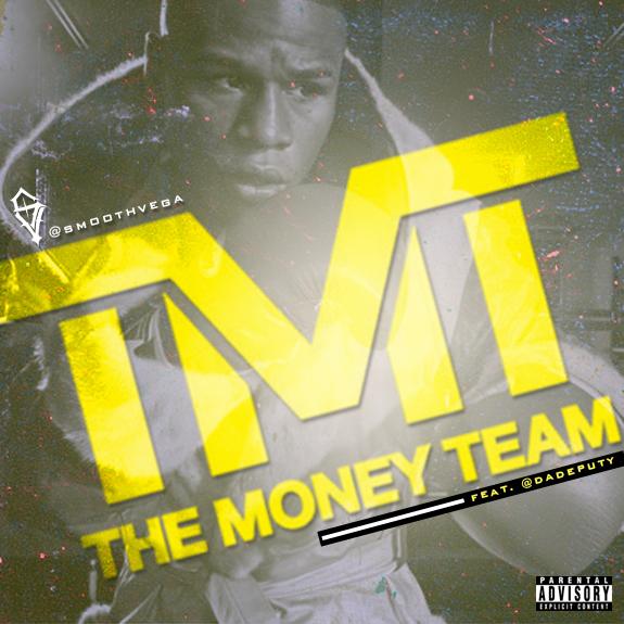Smoothvega Feat. Da Deputy – The Money Team