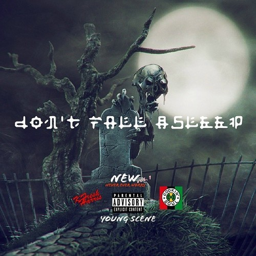 KFresh Harris Feat. Young Scene – Don't Fall Asleep