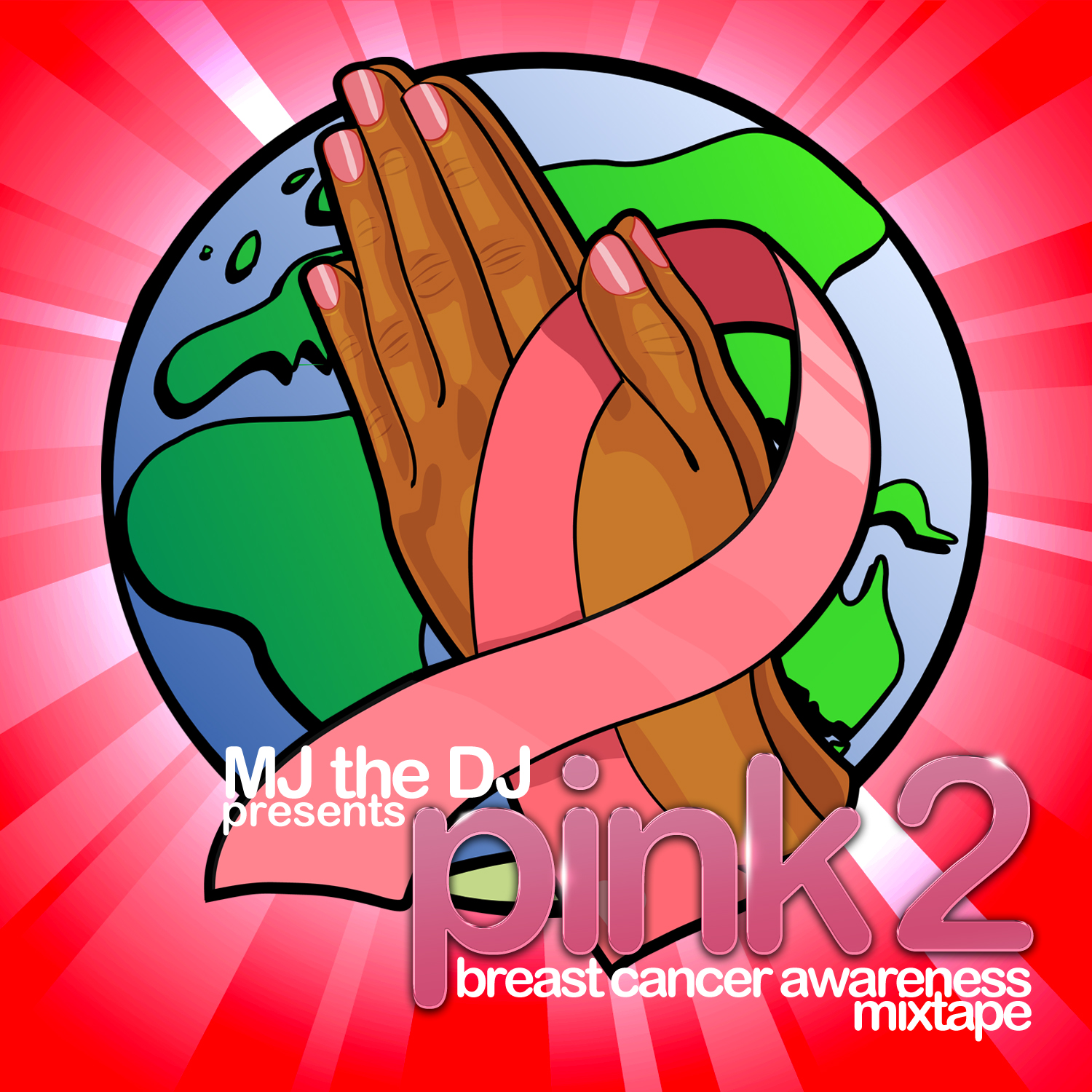 MJ the DJ Presents: PINK 2 The Breast Cancer Awareness Mixtape