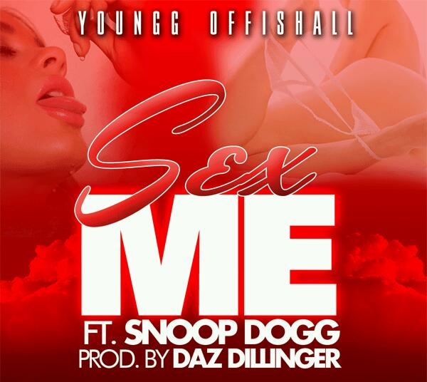 Youngg Offishall Feat. Snoop Dogg &T-Rell – Sex Me