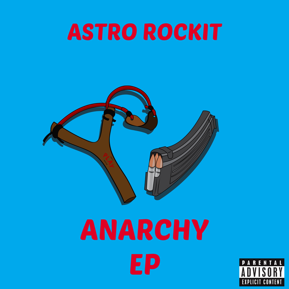 Astro Rockit – Anarchy [EP]