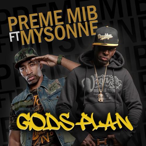 Preme MIB – God's Plan Feat. Mysonne [REMIX] x Retribution Feat. Joell Ortiz [REMIX]