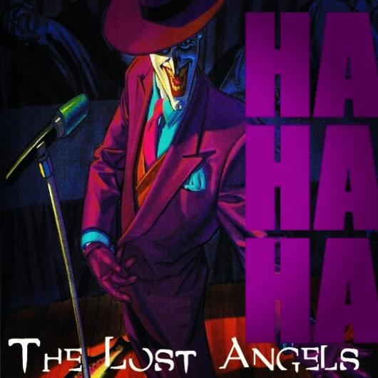The Lost Angels – HA HA HA