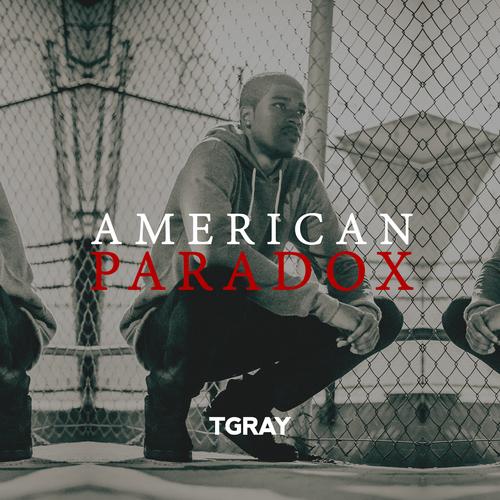 TGray – American Paradox