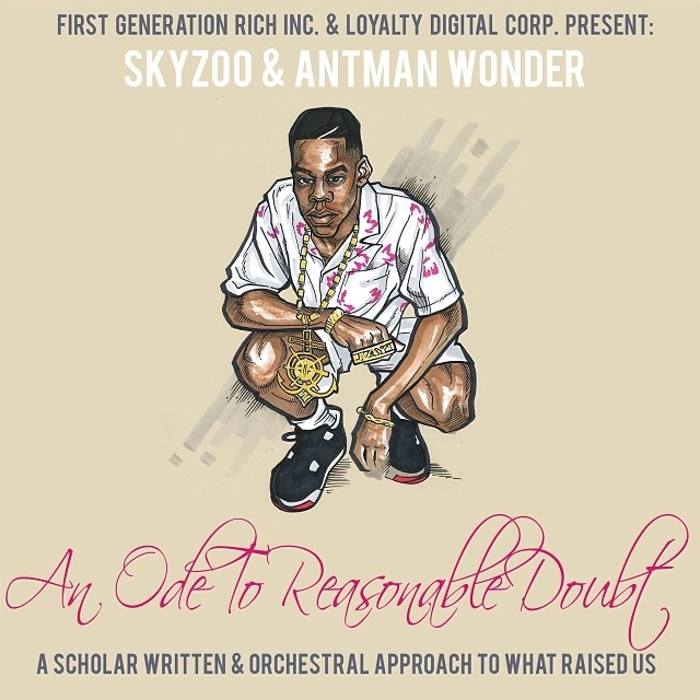 Skyzoo & Antman Wonder – An Ode To Reasonable Doubt [VMG Approved]