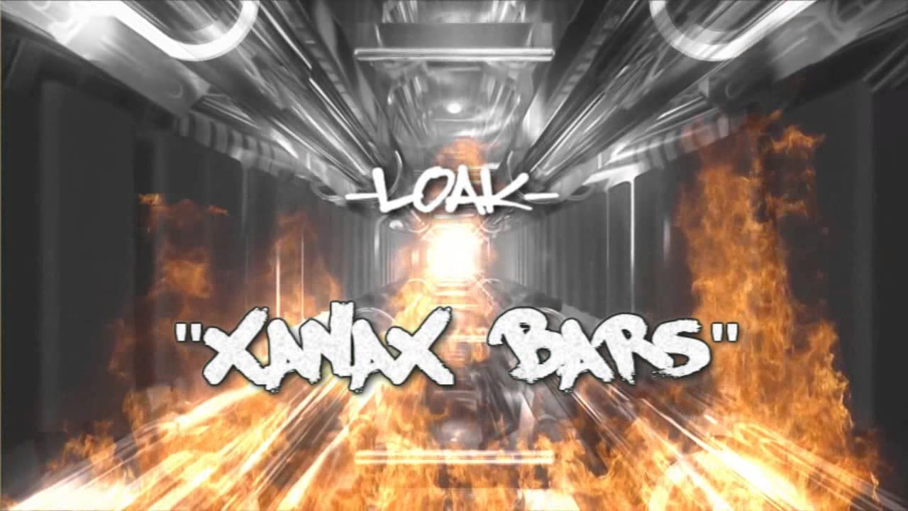Loak – Xanax Bars