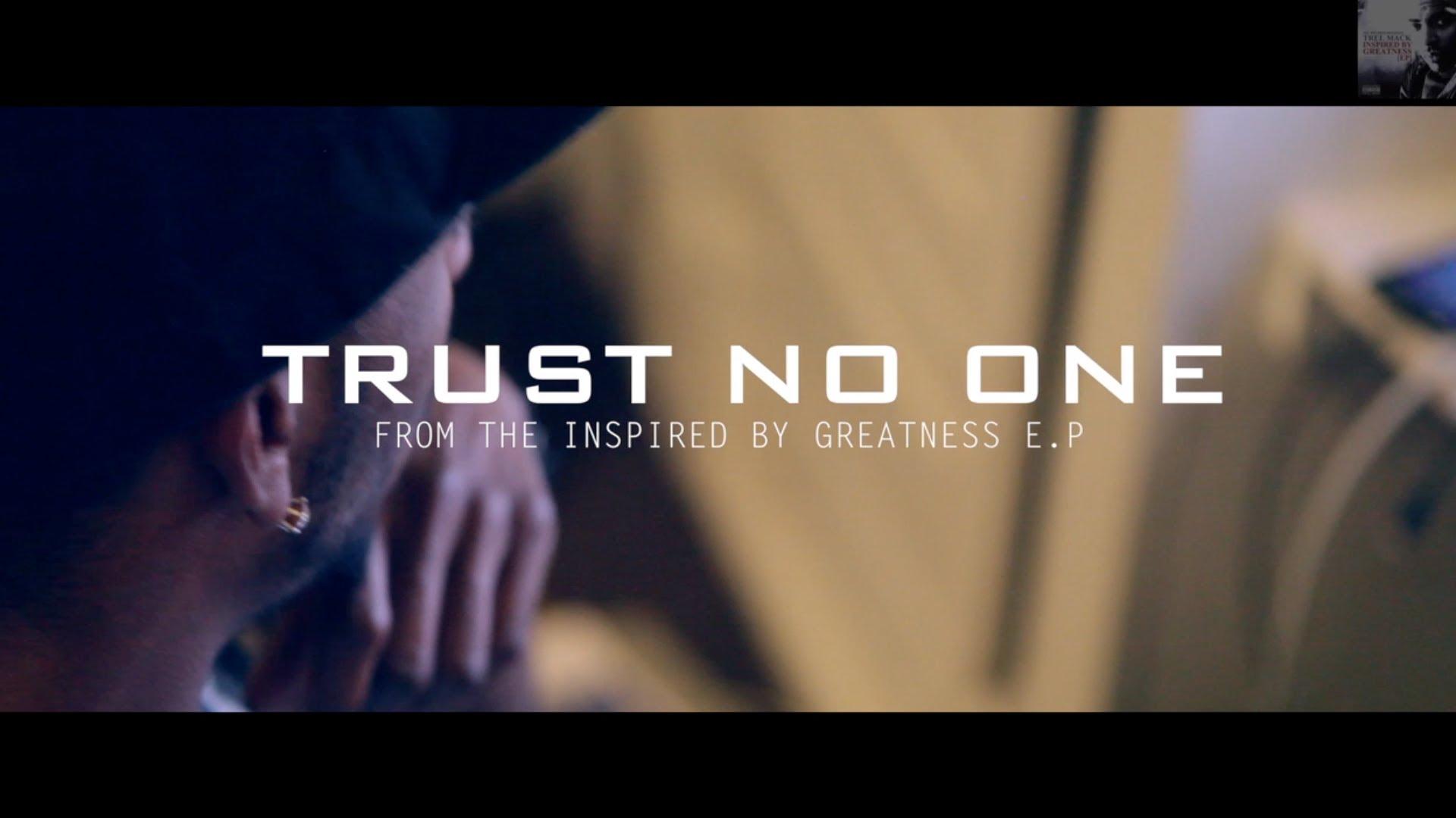 Trel Mack – Trust No One