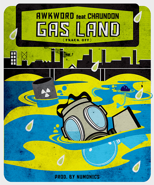AWKWORD Feat. Chaundon – Gas Land