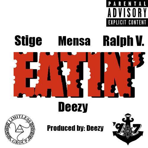 Deezy Flint Feat. Mensa, Stige, & Ralph V. – Eatin'
