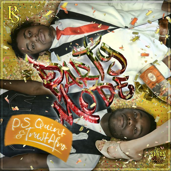 PS Quint & Trust Afro – Party Mode