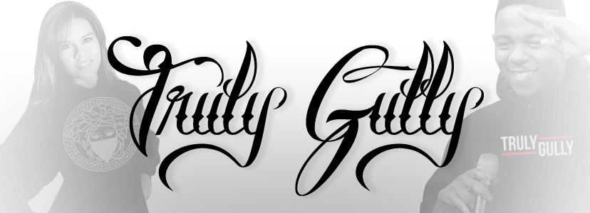 "Truly Gully Clothing Line ""Keepin It Street 24/7"""
