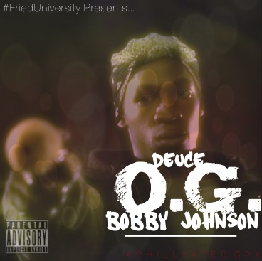 Deuce – OG Bobby Johnson (Freestyle)