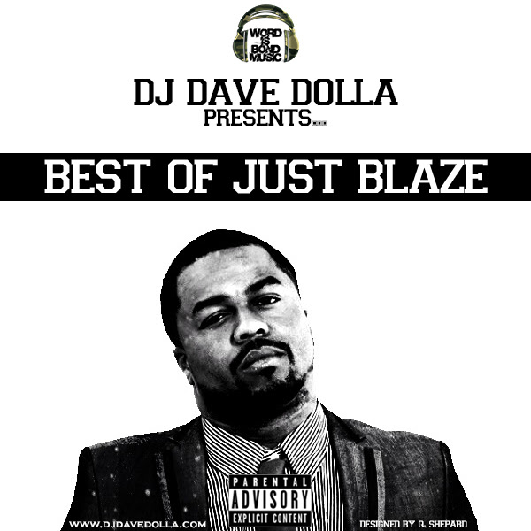DJ Dave Dolla – Best Of Just Blaze