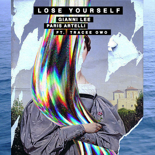 Gianni Lee x Paris Artelli Feat. Tracee Owo – Lose Yourself