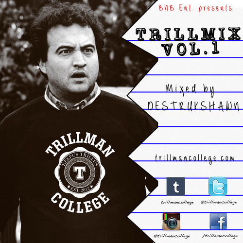 Trillman College Presents: TRILLMIX VOL. 1