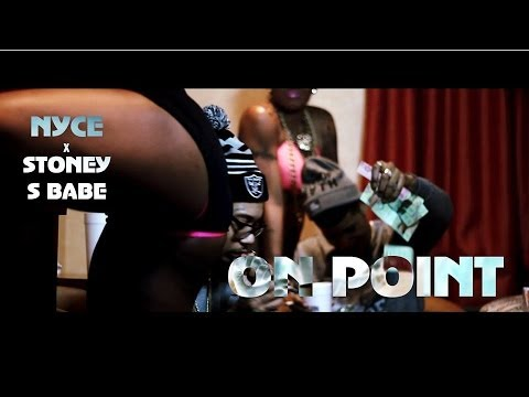 Nyce Feat. Stoney S Babe – On Point